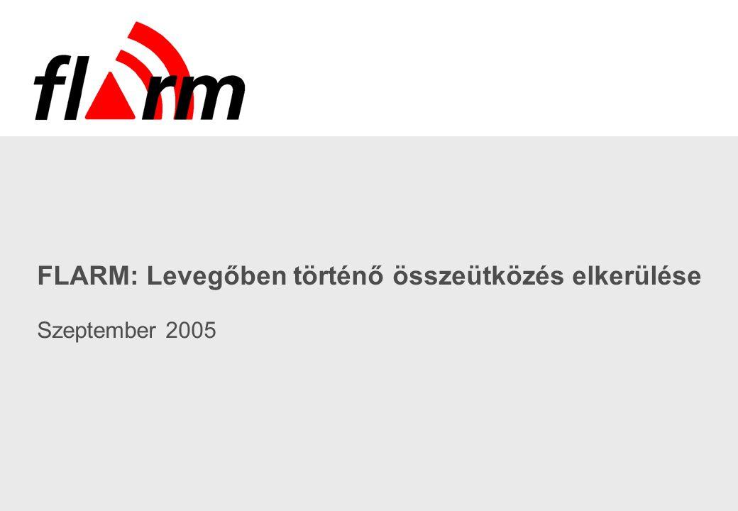 FLARM: Levegőben történő összeütközés elkerülése Szeptember 2005