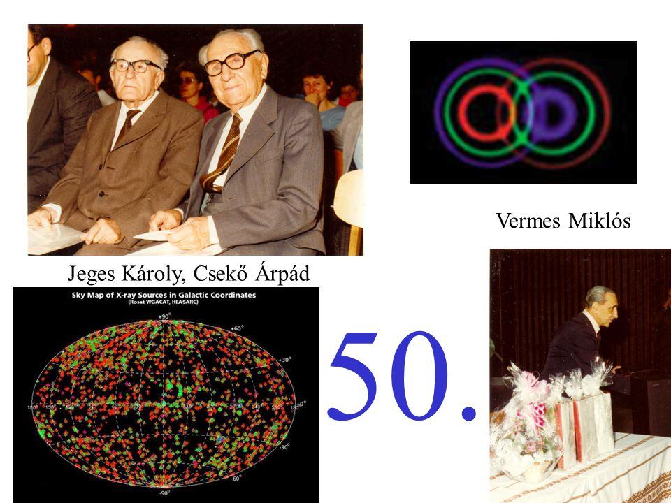 Jeges Károly, Csekő Árpád Vermes Miklós 50.