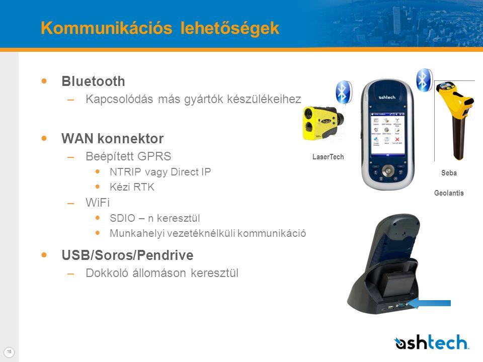 15 Kommunikációs lehetőségek  Bluetooth –Kapcsolódás más gyártók készülékeihez  WAN konnektor –Beépített GPRS  NTRIP vagy Direct IP  Kézi RTK –WiFi  SDIO – n keresztül  Munkahelyi vezetéknélküli kommunikáció  USB/Soros/Pendrive –Dokkoló állomáson keresztül LaserTech Seba Geolantis