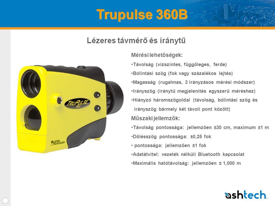 Trupulse 360B Mérési lehetőségek: •Távolság (vízszintes, függőleges, ferde) •Bólintási szög (fok vagy százalékos lejtés) •Magasság (rugalmas, 3 irányzásos mérési módszer) •Irányszög (iránytű megjelenítés egyszerű méréshez) •Hiányzó háromszögoldal (távolság, bólintási szög és irányszög bármely két távoli pont között) Műszaki jellemzők: •Távolság pontossága: jellemzően ±30 cm, maximum ±1 m •Dőlésszög pontossága: ±0,25 fok • pontossága: jellemzően ±1 fok •Adatátvitel: vezeték nélküli Bluetooth kapcsolat •Maximális hatótávolság: jellemzően ± 1,000 m Lézeres távmérő és iránytű