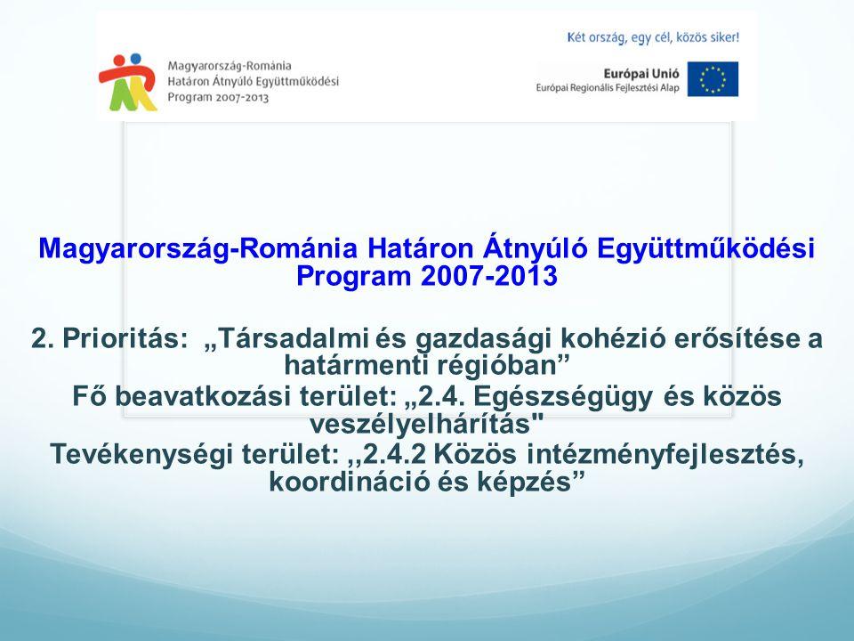 Magyarország-Románia Határon Átnyúló Együttműködési Program 2007-2013 2.