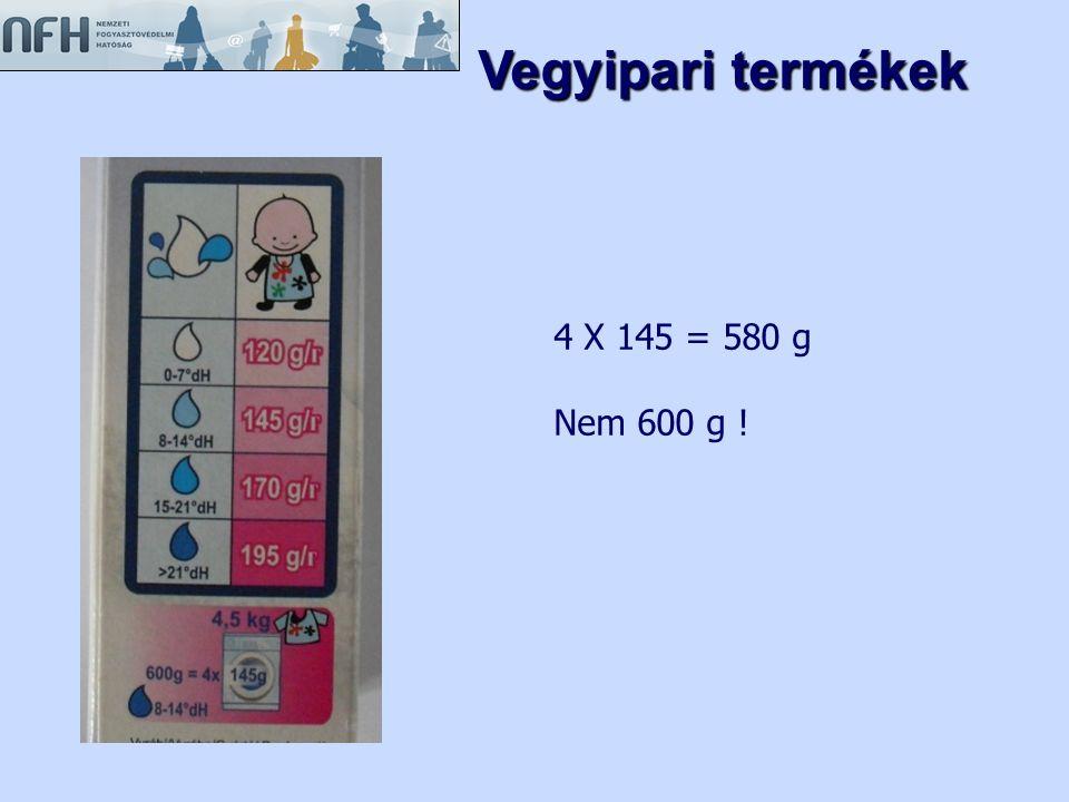 4 X 145 = 580 g Nem 600 g ! Vegyipari termékek