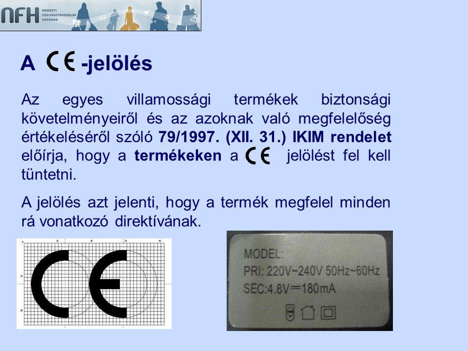 EK megfelelőségi nyilatkozat Tartalma: •A gyártó vagy a gyártó meghatalmazott, Európai Unióban letelepedett képviselőjének neve és címe; •A villamossági termék leírása (megnevezés, típus, műszaki adatok); •Hivatkozás a honosított harmonizált szabványokra (dátummal); •Hivatkozás a vonatkozó előírásokra, rendeletekre; •Aláírás, az aláíró azonosíthatósága, felelőssége, cégbélyegző lenyomata; •A CE jelölés elhelyezési évének utolsó két számjegye.