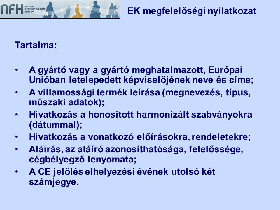  a veszélyre figyelmeztető és a biztonságos használatot segítő R és S mondatok magyar nyelvű feltüntetése és a veszély megnevezése hiányzik,  az összetételi adatok nem beazonosíthatók