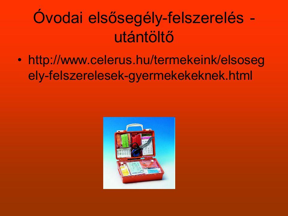 Óvodai elsősegély-felszerelés - utántöltő •http://www.celerus.hu/termekeink/elsoseg ely-felszerelesek-gyermekekeknek.html