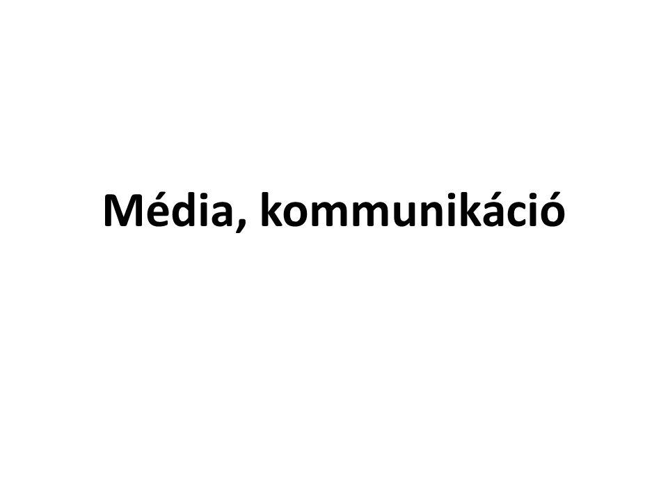 Média, kommunikáció