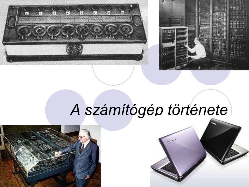 Kezdetek  A számolást segítő eszközök története egyidős az emberiség történetével.