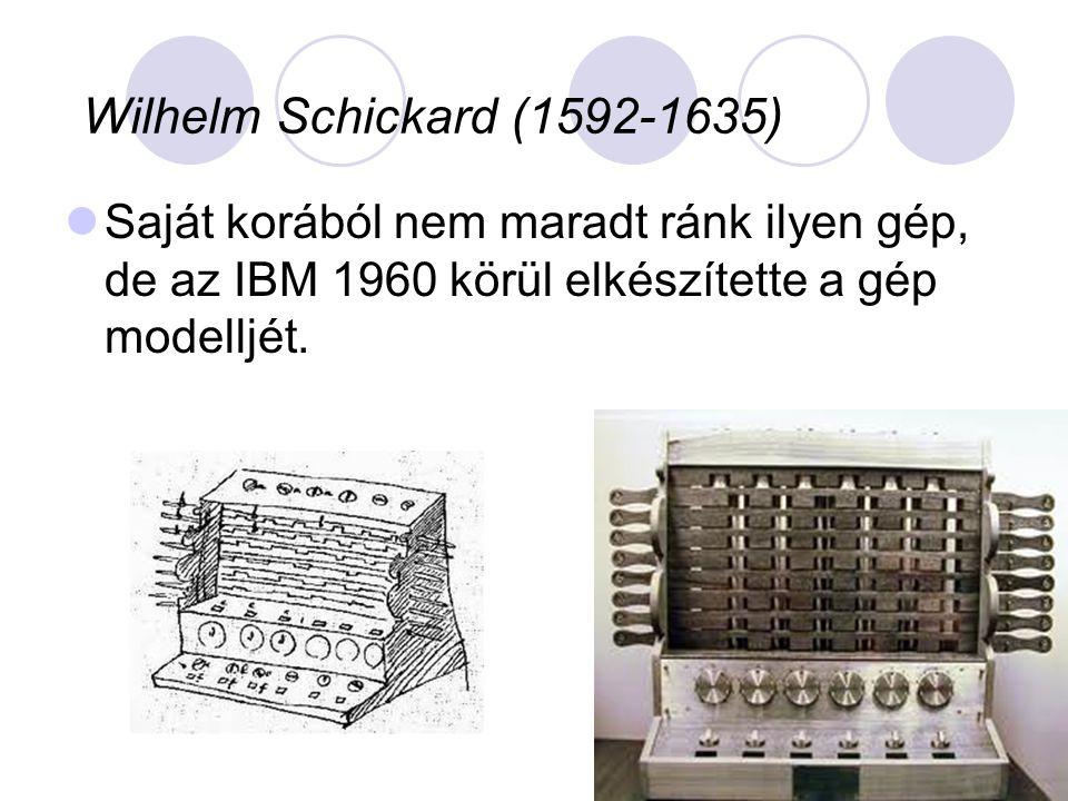  Saját korából nem maradt ránk ilyen gép, de az IBM 1960 körül elkészítette a gép modelljét.