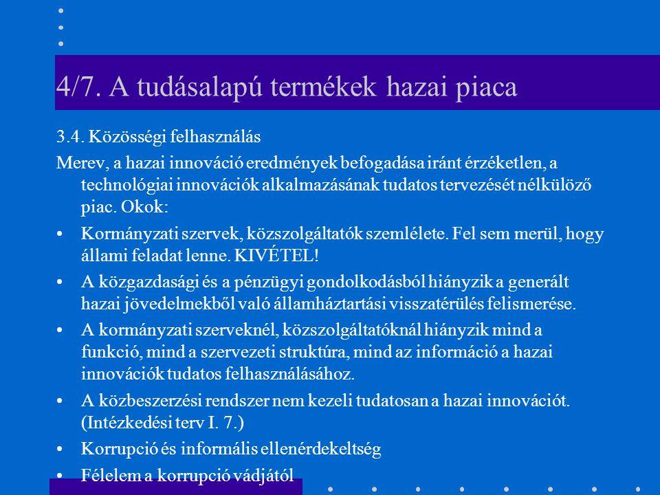 4/7. A tudásalapú termékek hazai piaca 3.4.