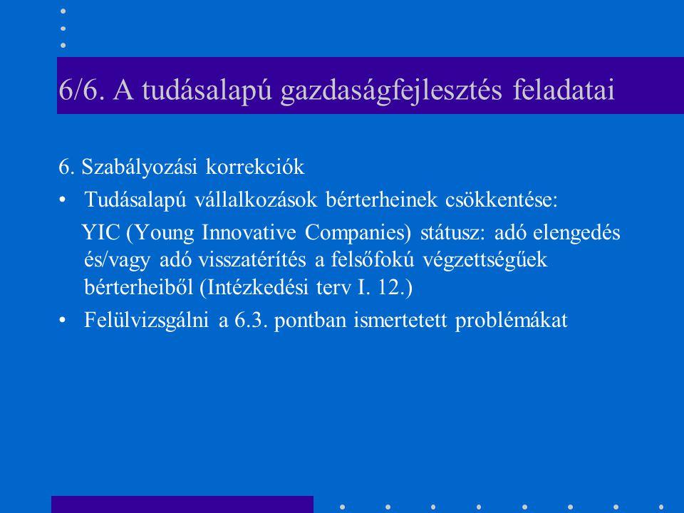 6/6. A tudásalapú gazdaságfejlesztés feladatai 6.