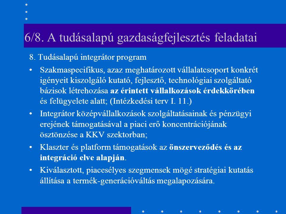 6/8. A tudásalapú gazdaságfejlesztés feladatai 8.