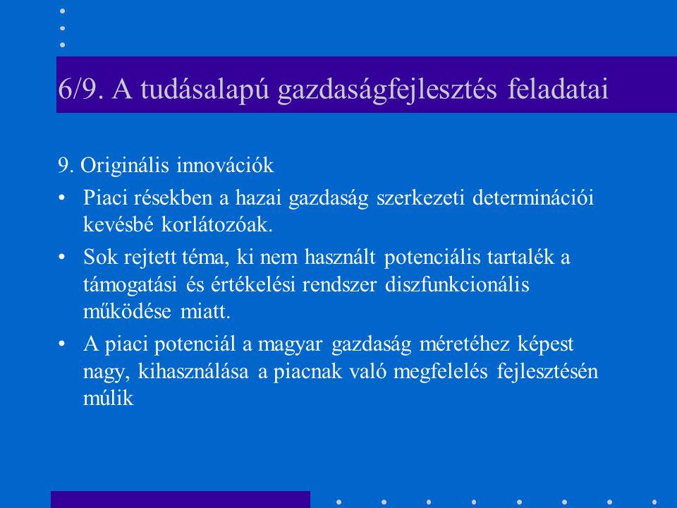 6/9. A tudásalapú gazdaságfejlesztés feladatai 9.