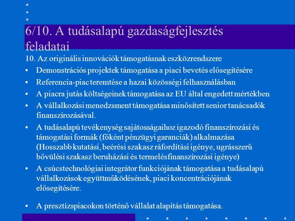 6/10. A tudásalapú gazdaságfejlesztés feladatai 10.