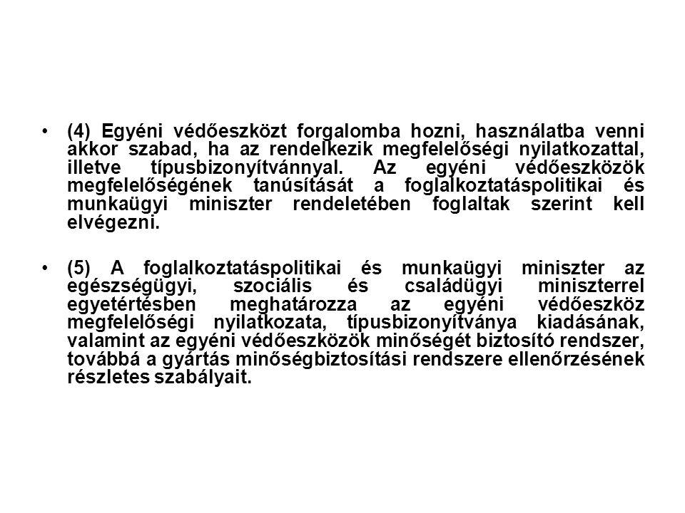 •A munkavégzés tárgyi feltételei •Mvt.23.