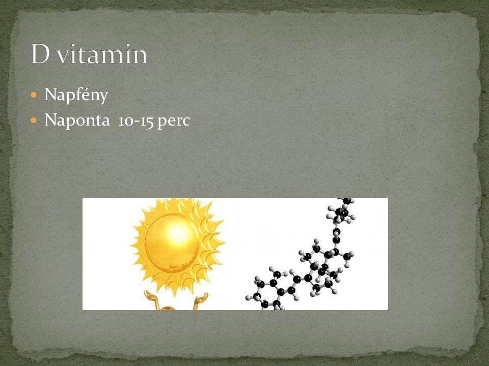  Napfény  Naponta 10-15 perc