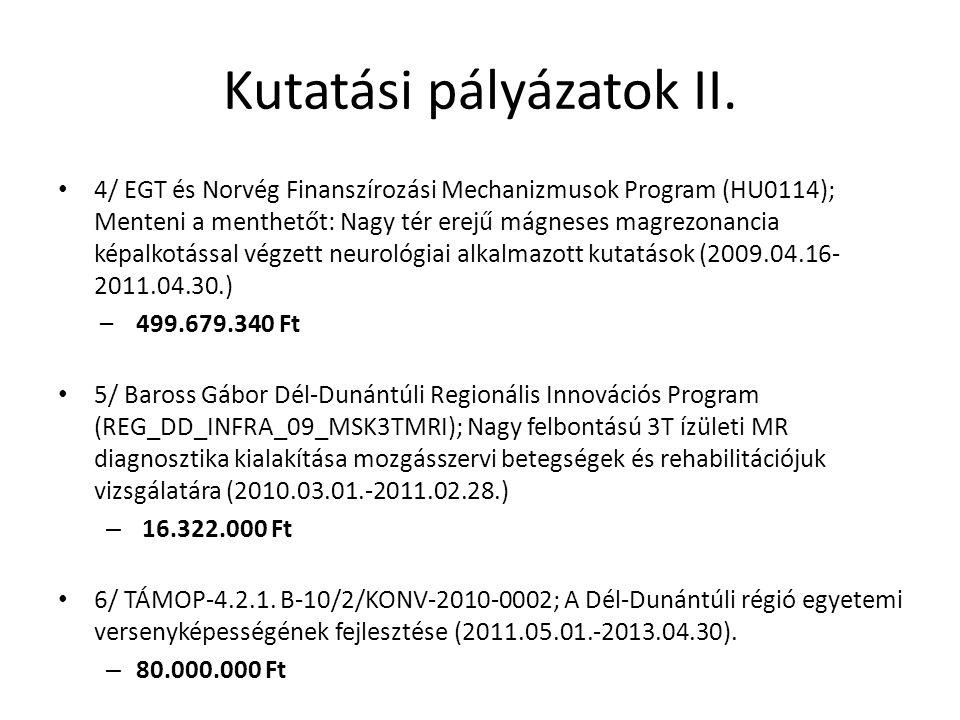 Kutatási pályázatok II.