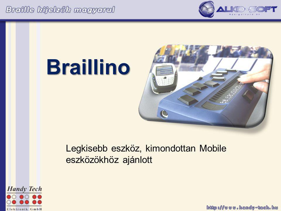 Braille Wave Elsősorban asztali gépekhez ajánlott A Braille billentyűk elhelyezkedése lehetővé teszi az egy kezes írást