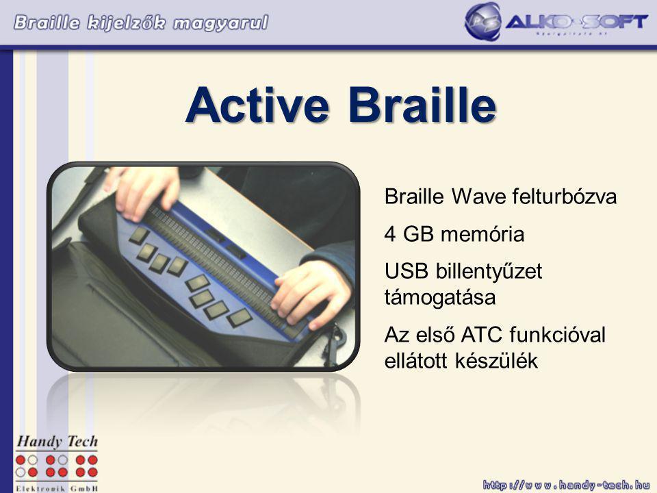 Active Braille Braille Wave felturbózva 4 GB memória USB billentyűzet támogatása Az első ATC funkcióval ellátott készülék