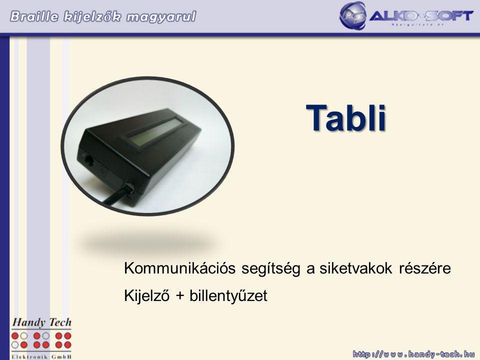 Tabli Kommunikációs segítség a siketvakok részére Kijelző + billentyűzet