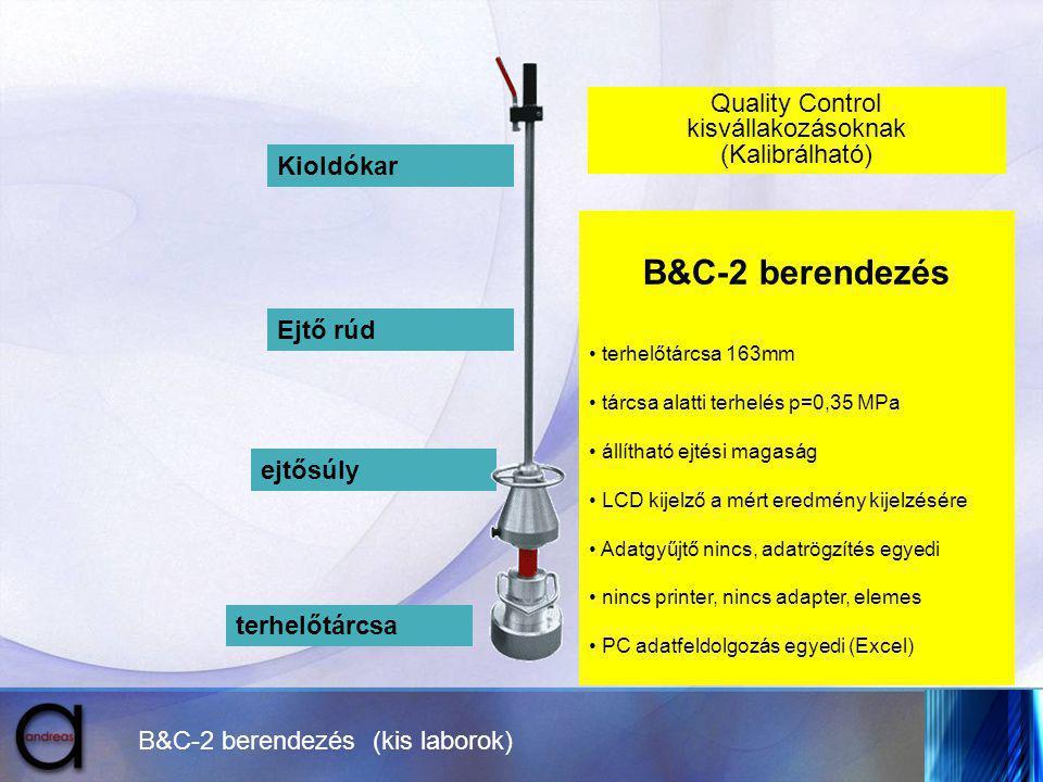 B&C-2 berendezés (kis laborok) Kioldókar Ejtő rúd ejtősúly terhelőtárcsa Quality Control kisvállakozásoknak (Kalibrálható) B&C-2 berendezés terhelőtár