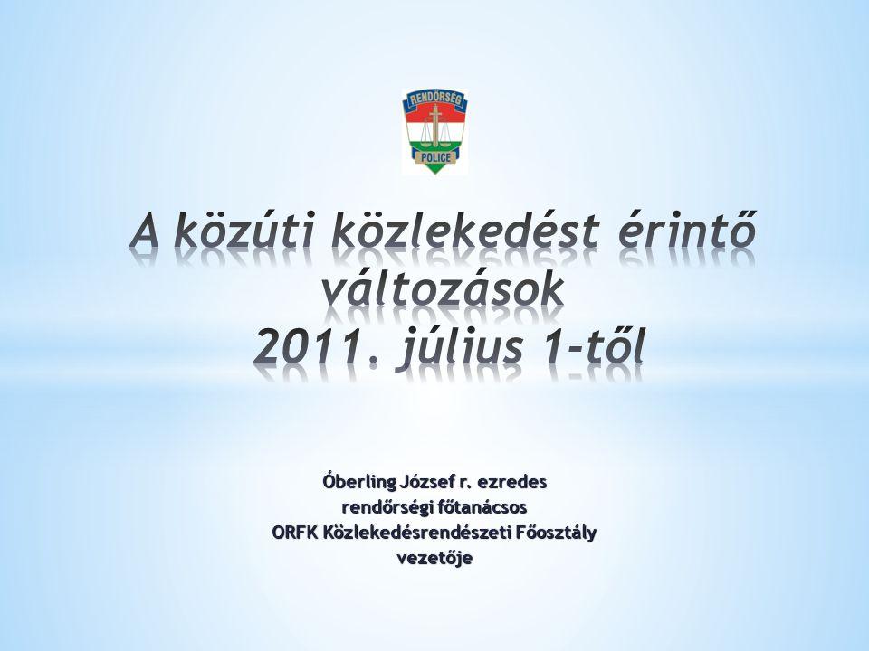 Óberling József r. ezredes rendőrségi főtanácsos ORFK Közlekedésrendészeti Főosztály vezetője
