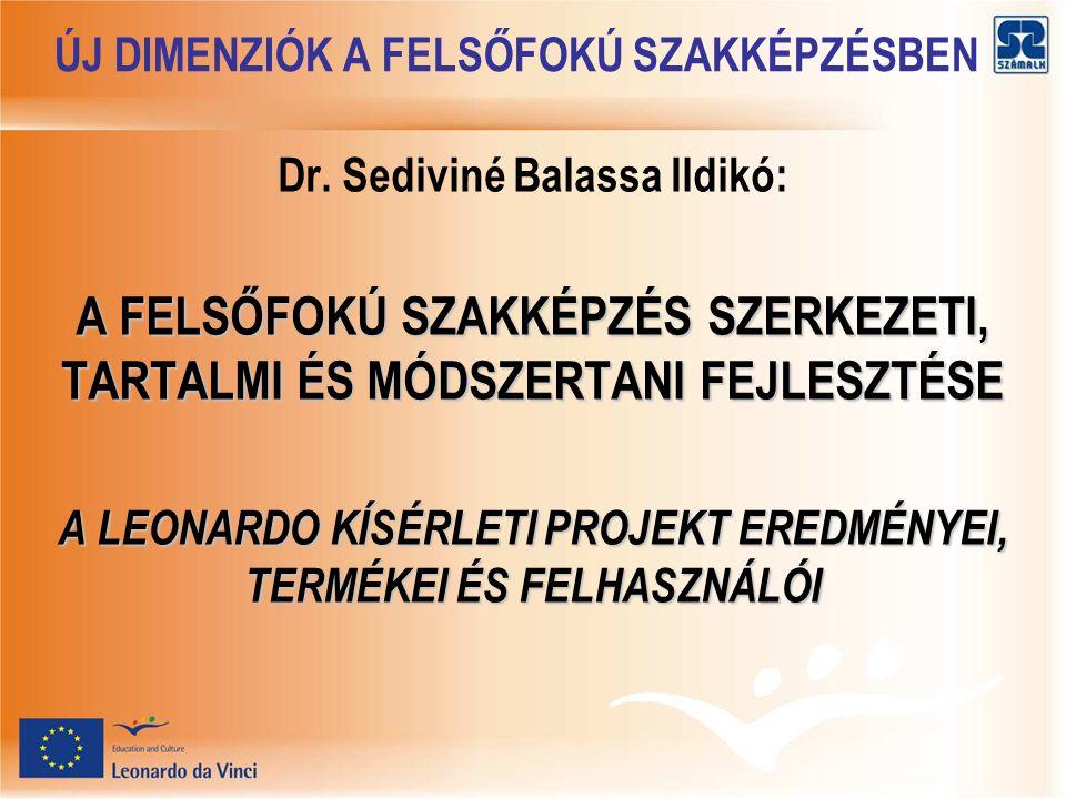 ÚJ DIMENZIÓK A FELSŐFOKÚ SZAKKÉPZÉSBEN Dr.