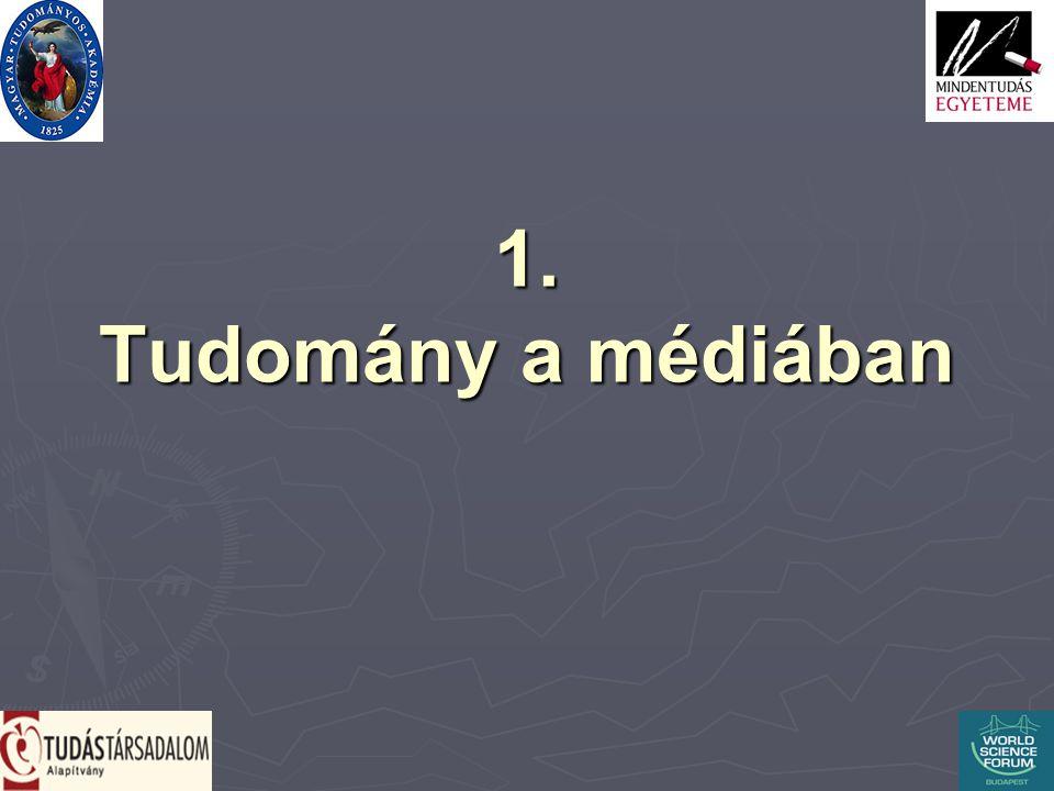 1. Tudomány a médiában
