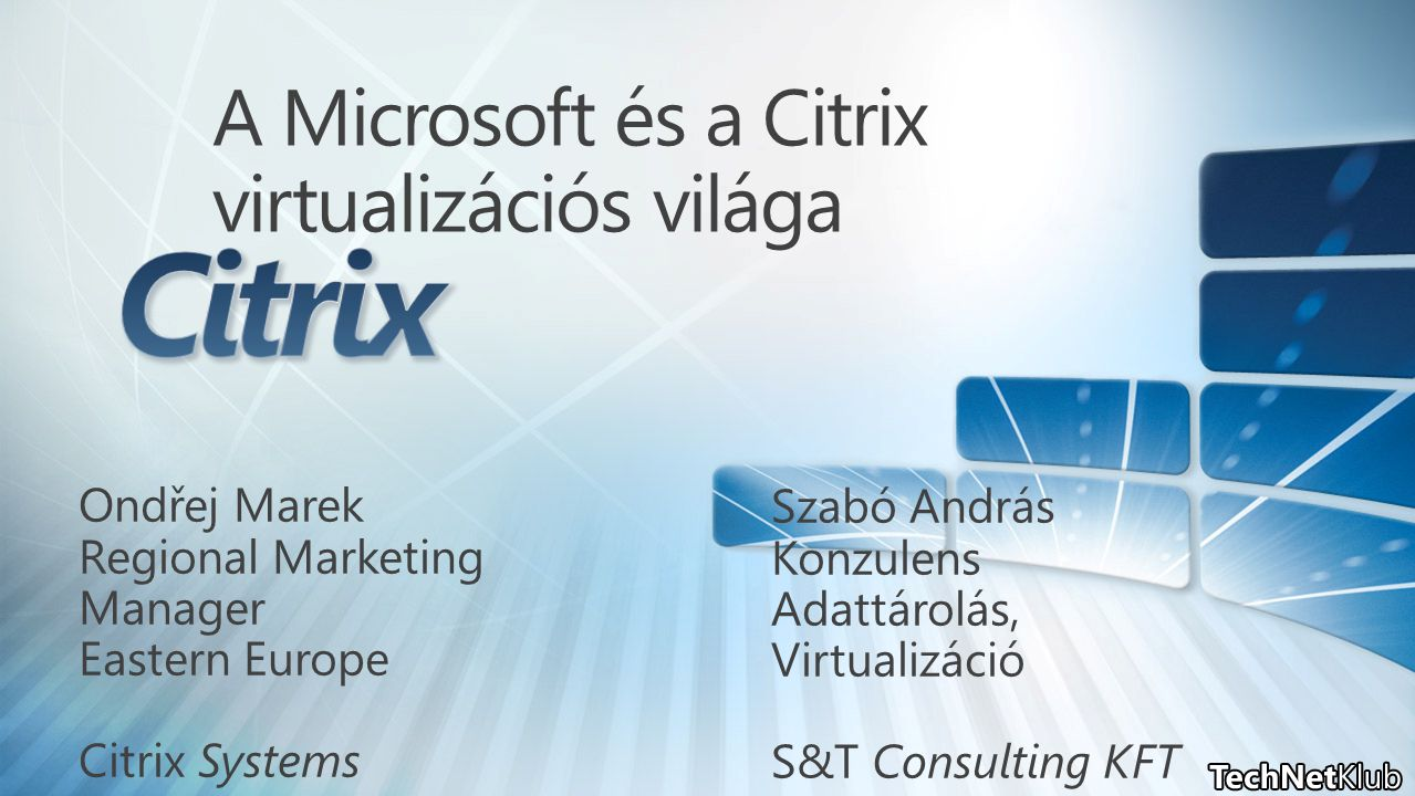 21 Years of Partnership and Innovation 1989 Citrix Systems founded 2010 Citrix signed licensing agreement with Microsoft for NT Server Introduced Independent Computing Architecture (ICA) Ships MetaFrame Thin-Client/ Server software Citrix launches MetaFrame XP for Windows Signed a five-year agreement with Microsoft Corporation to deliver comprehensive access solutions on Windows platform Microsoft names Citrix Global infrastructure ISV of the year & Citizenship Partner of the year Citrix launches Presentation Server 4.5 Citrix announces XenApp, the new name for Citrix Presentation Server, and launched XenApp 5 Citrix launches XenDesktop product line Citrix launches Essentials for Hyper V
