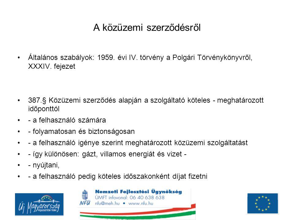 A közüzemi szerződésről Általános szabályok: 1959.