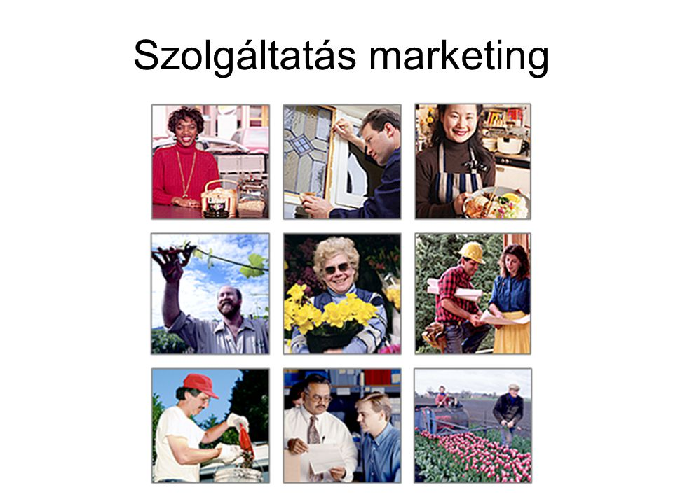 Marketing fogalma Marketing-mix Marketing filozófia Marketing menedzsment Kotler Szolgáltatásmarketing