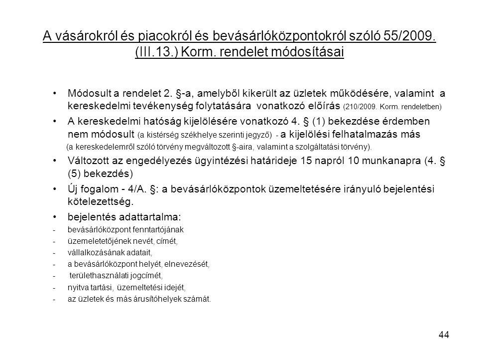 A vásárokról és piacokról és bevásárlóközpontokról szóló 55/2009.