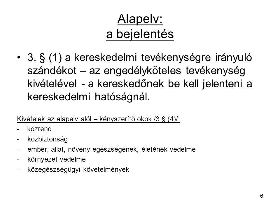 Alapelv: a bejelentés 3.