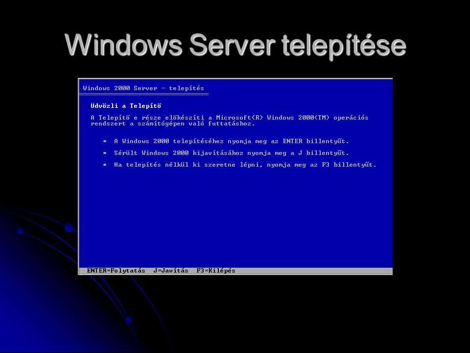 Windows Server telepítése