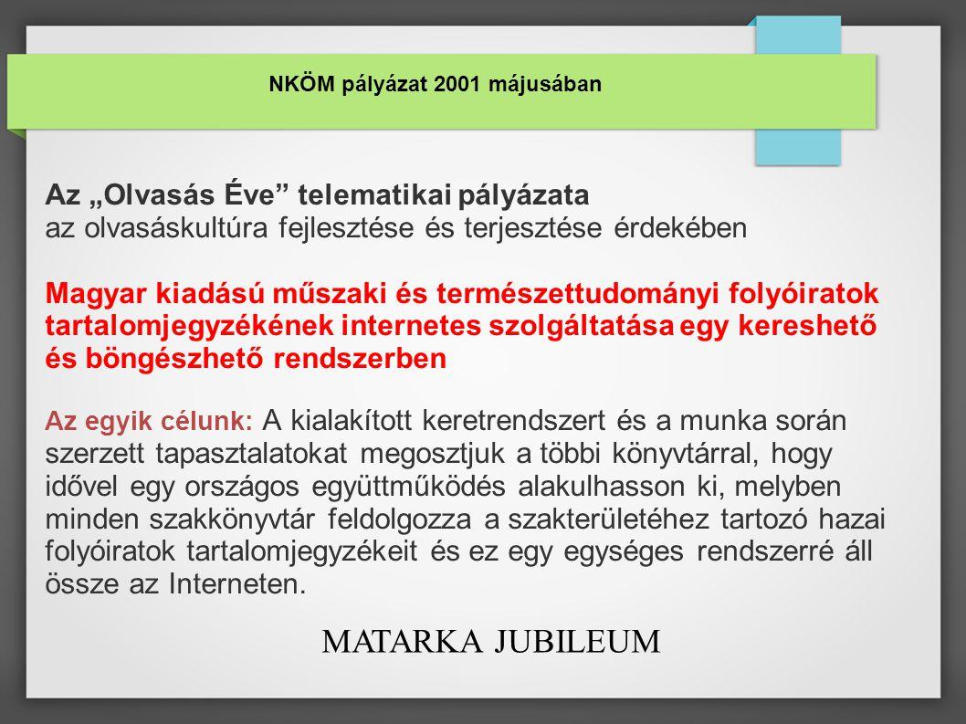 Tartalomjegyzék szolgáltatás MySQL és PHP segítségével Miskolci Egyetem Könyvtár, Levéltár, Múzeum Előadók: Burmeister Erzsébet erzsi@marki.lib.uni-miskolc.huerzsi@marki.lib.uni-miskolc.hu Kiss Andreakonpinty@uni-miskolc.hukonpinty@uni-miskolc.hu Informatika a Felsőoktatásban 2002 Debrecen, 2002.