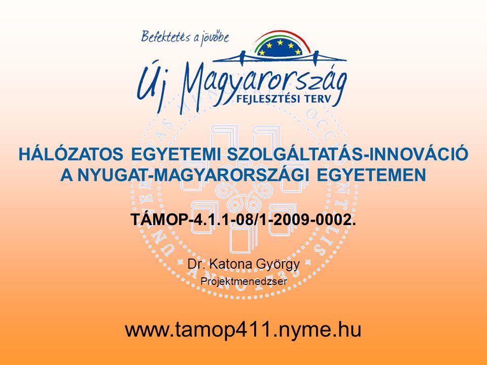 TÁMOP-4.1.1-08/1-2009-0002. Dr.