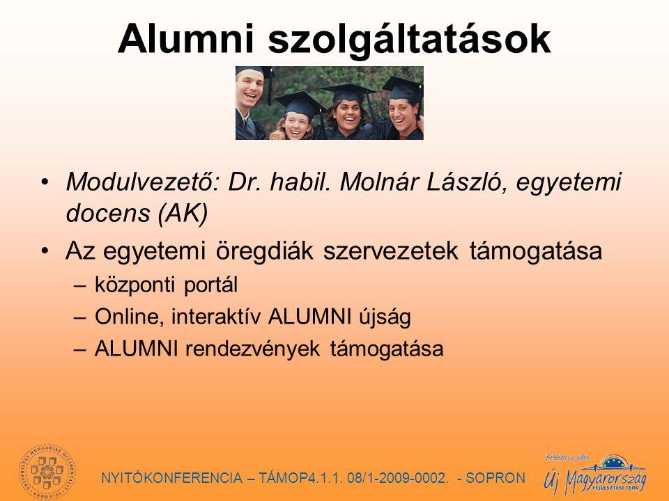 Alumni szolgáltatások Modulvezető: Dr. habil.