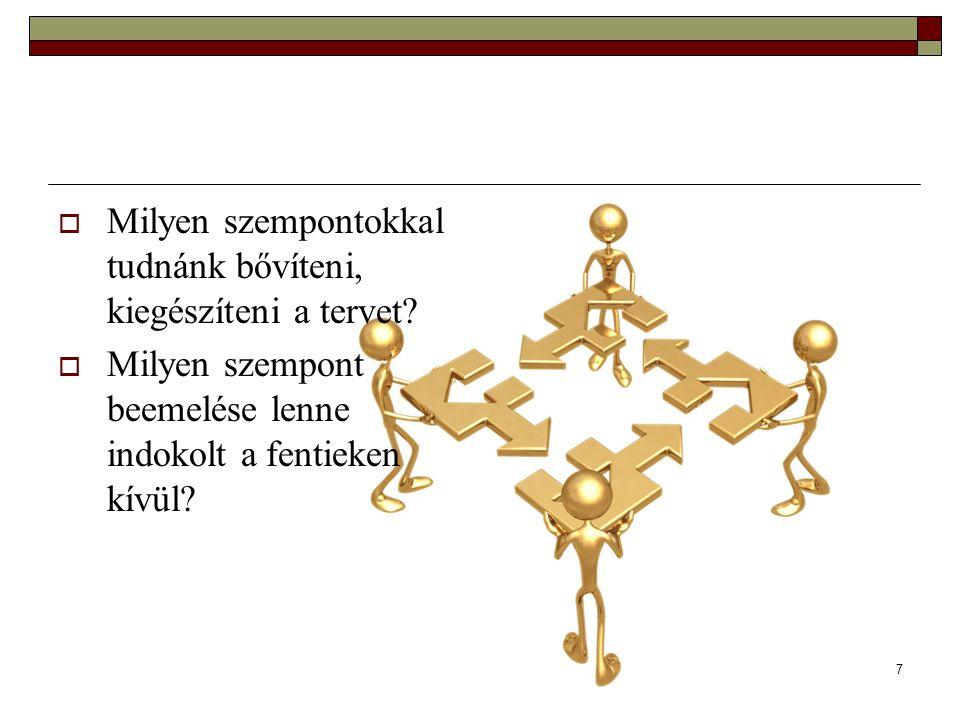 8 Példa egy SWOT analízisre Forrás:
