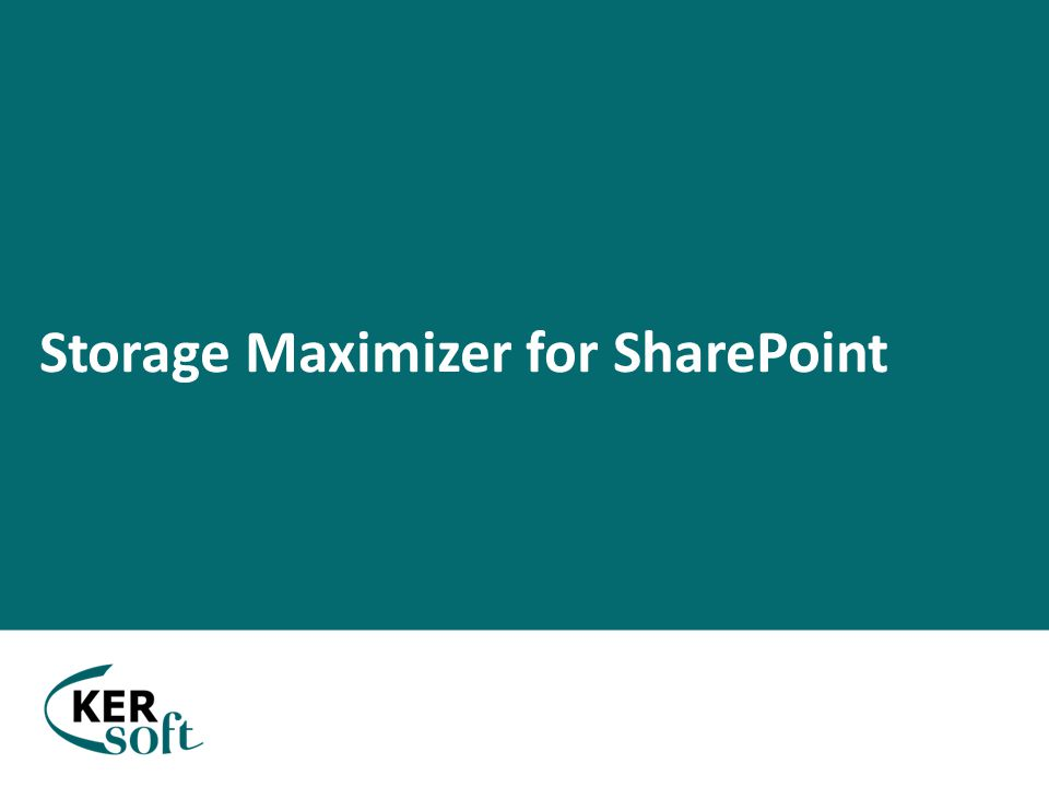 Storage Maximizer for SharePoint