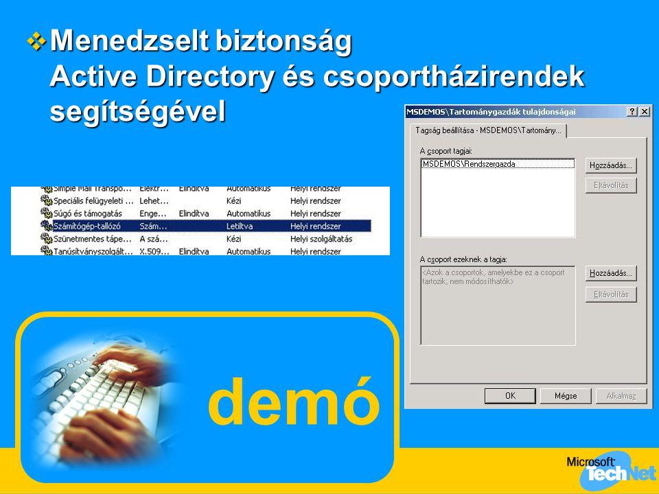 Bejelentkezés intelligens kártyával Újdonságok a Windows 2000 óta  Támogatott kártyák  GemPlus GemSafe 4K, 8K  Infineon SICRYPT v2 (új)  Schlumberger Cryptoflex 4K, 8K, Cyberflex Access 16K  Letiltható jelszavas bejelentkezés  Terminál kiszolgáló támogatás  Automatikus tanúsítványkérelem