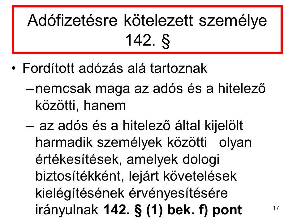 Adófizetésre kötelezett személye 142.