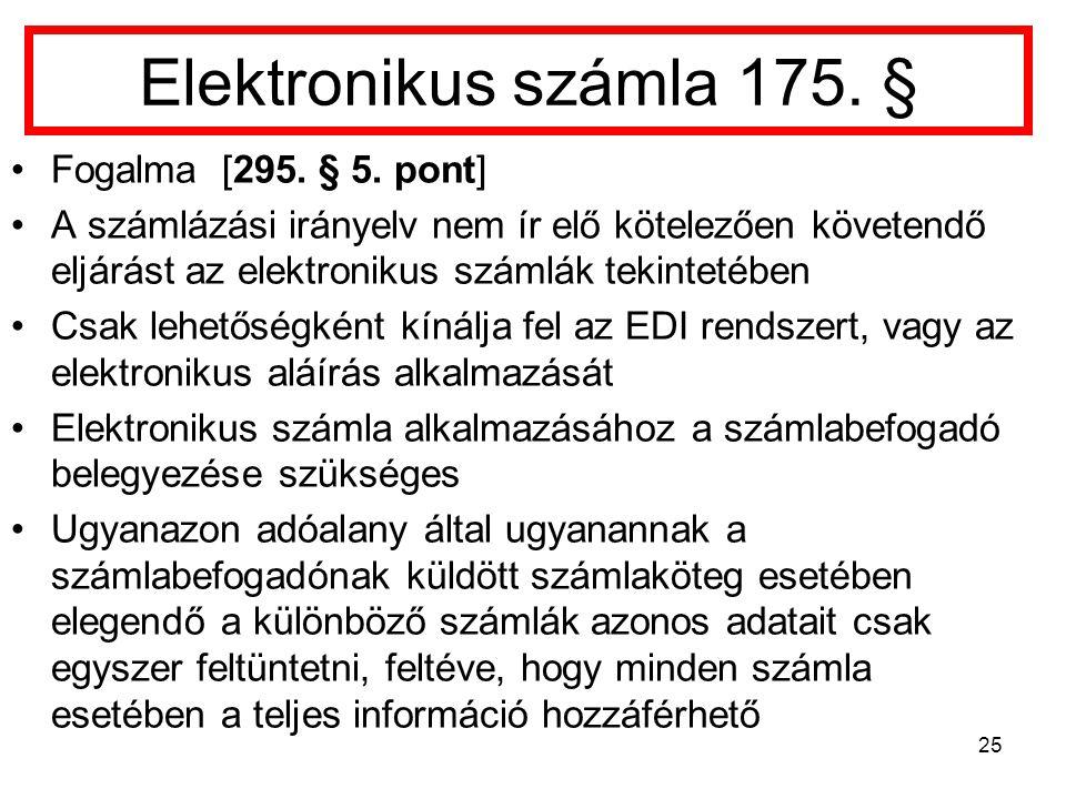 Elektronikus számla 175.§ Fogalma [295. § 5.