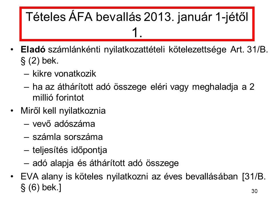 Tételes ÁFA bevallás 2013.január 1-jétől 1.