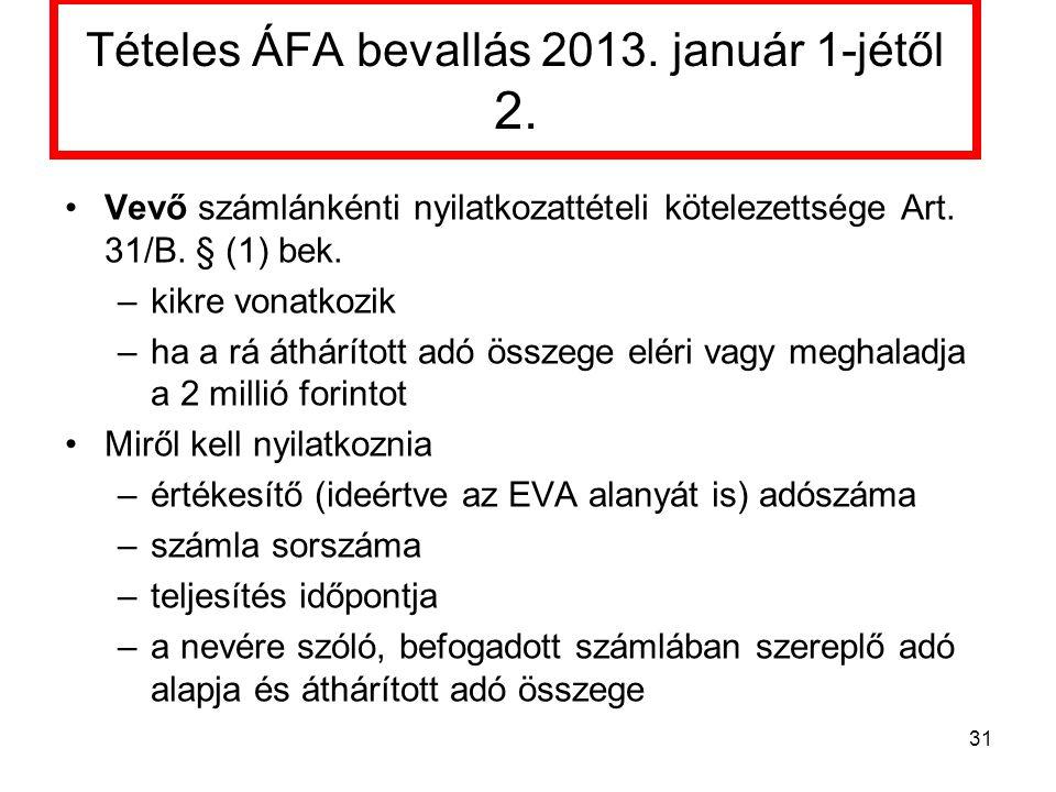 Tételes ÁFA bevallás 2013.január 1-jétől 2.