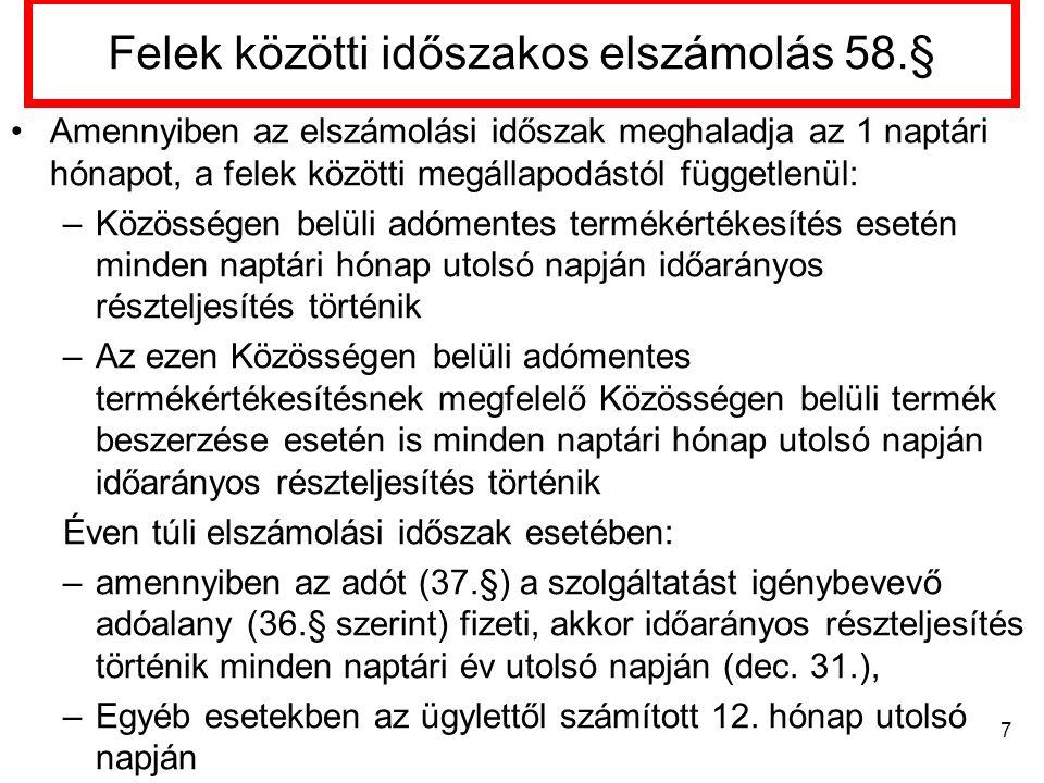 Adófizetésre kötelezett személye [142.§] 2013. április 1-jétől .