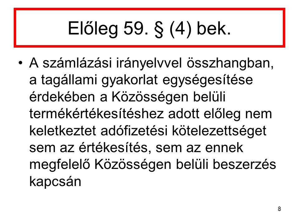 Előleg 59.§ (4) bek.