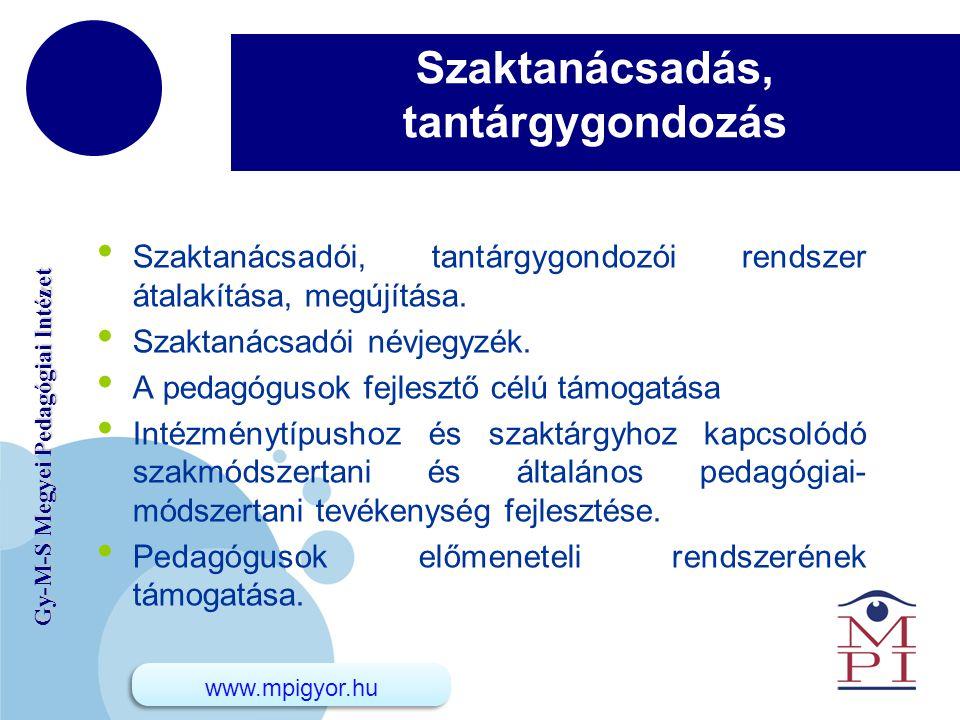 www.company.com Gy-M-S Megyei Pedagógiai Intézet Pedagógiai tájékoztatás eHírek → intézetünk Facebook oldala → honlap (www.mpigyor.hu).
