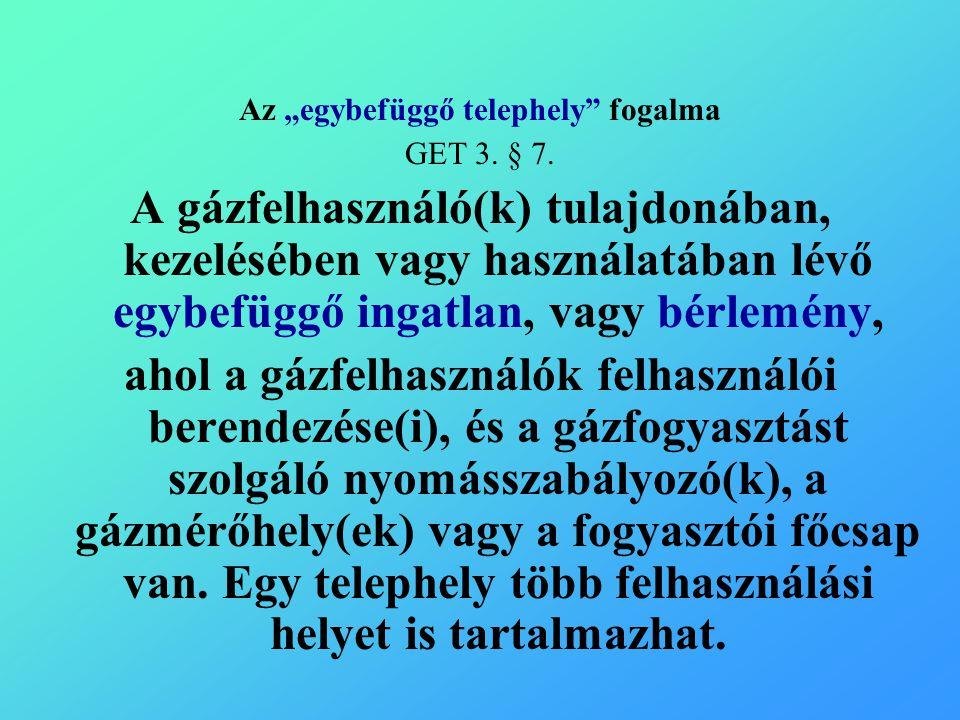 """Az """"egybefüggő telephely fogalma GET 3. § 7."""
