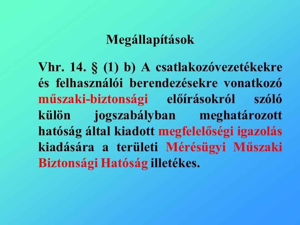 Megállapítások Vhr. 14.