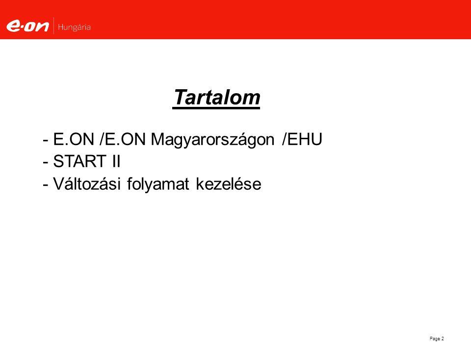 Page 3 Az E.ON Magyarországon – Az E.ON és E.ON Energie tagvállalatai
