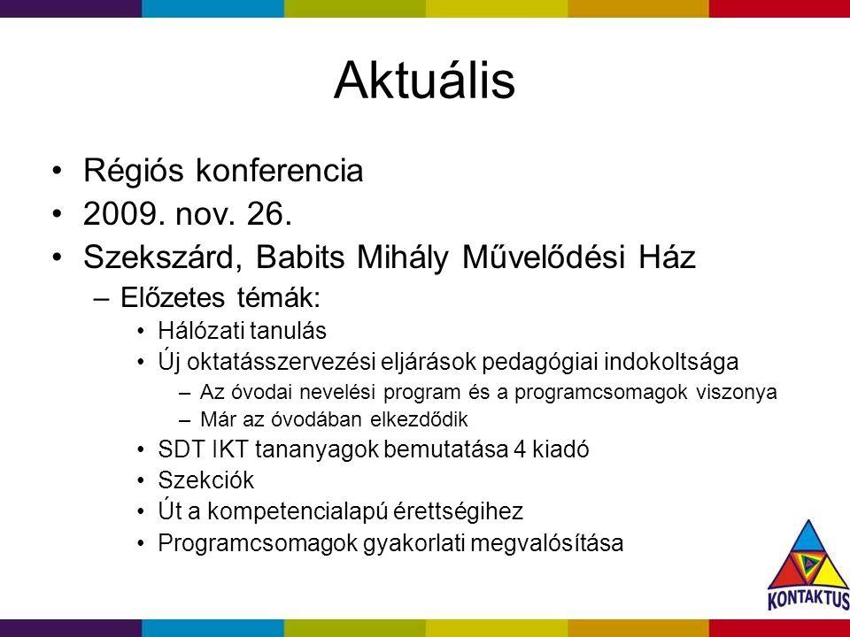 Aktuális Régiós konferencia 2009. nov. 26.